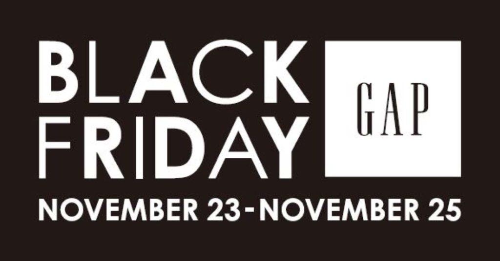 gap ギャップ ブラックフライデー 2018 いつ 開催期間 11月
